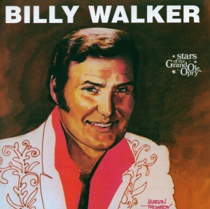 Billy Walker Stars of the Grand Ole Opry Series