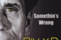Somethins Wrong by Billy D and the Hoodoos